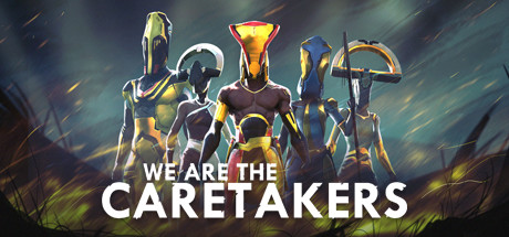 We Are The Caretakers Mac Download Game