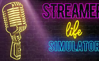 Streamer Life Simulator MAC Download Game