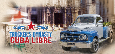 Trucker's Dynasty Cuba Libre Mac Download Game
