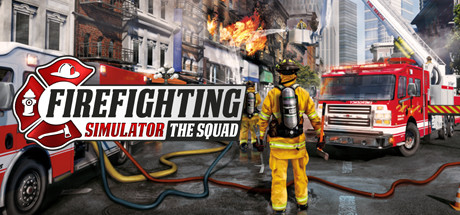 Firefighting Simulator The Squad MAC Download Game