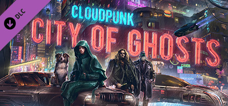 Cloudpunk City of Ghosts Download Game