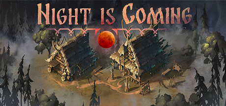 Night is Coming MAC Download Game
